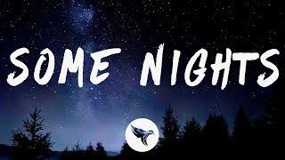 xyz - Some Nights (Lyrics)
