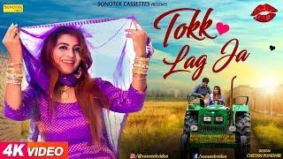 Tokk Lag Ja – Ankit Tomar – Sonika Singh