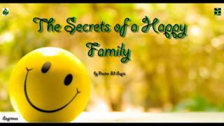 The Secrets of a Happy Family by Pastor Ed Lapiz