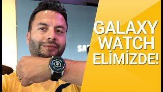 Samsung Galaxy Watch elimizde! - Yeni nesil akıllı saat!