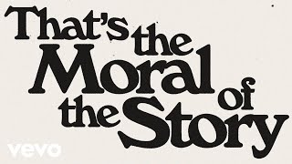 Ashe - Moral of the Story feat. Niall Horan (Official Lyric Video)