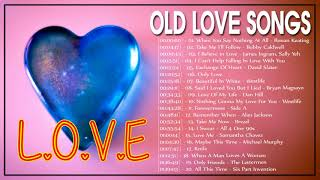 Greatest Old Beautiful Love Songs of All Time - Best Favorite English Love Songs Collection