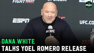 "Dana White on Yoel Romero release: ""We're going to have serious roster cuts"""
