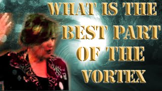 Abraham Hicks 2019 🔘 What Is the Best Part of the VORTEX
