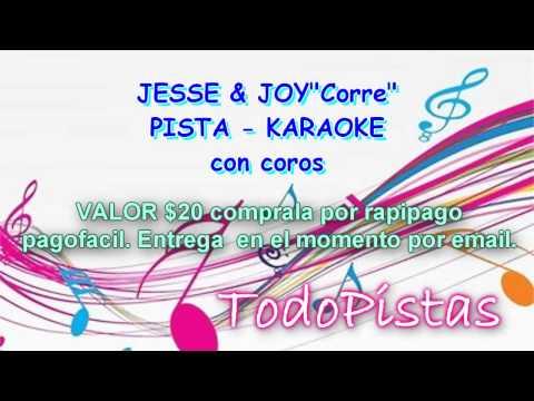 Corre - Jesse & Joy - Pista Karaoke - todopistas