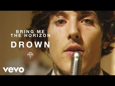 Bring Me The Horizon - Drown