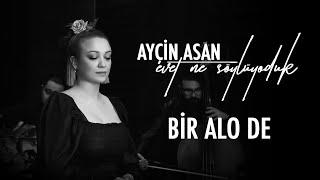 Ayçin Asan - Bir Alo De ( Yıldız Tilbe Cover )