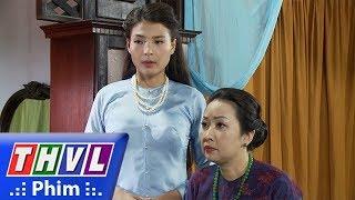 THVL | Phận làm dâu - Tập 19[5]: Bà Hội đồng sai Phát tìm cách thủ tiêu Thái