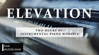 Elevation | Two Hours of Worship Piano