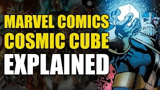 Marvel Comics: The Cosmic Cube Explained