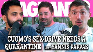 Cuomo's Sex-Drive Needs a Quarantine ft. Yannis Pappas   Flagrant 2 w/ Andrew Schulz & Akaash Singh