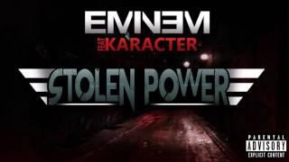 Eminem - Stolen Power(NEW SONG 2017) ft. Karacter