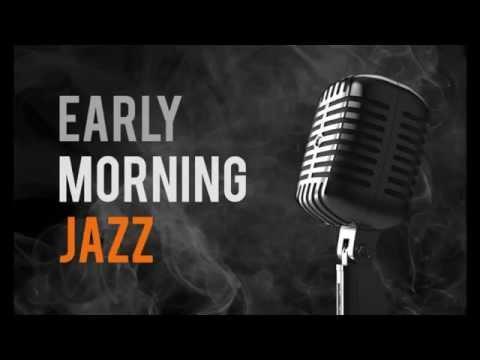 Early Morning Jazz Mood