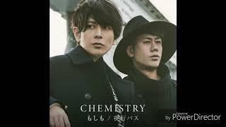 2.13発売 CHEMISTRY/夜行バス