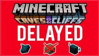 Minecraft 1.17 Caves & Cliffs Update DELAYED (IMPORTANT!)