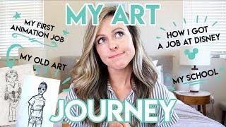 MY ART JOURNEY / HOW I GOT A JOB AT DISNEY