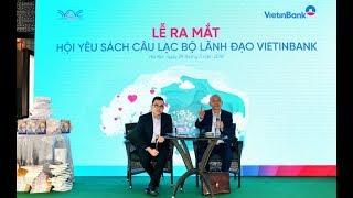 VietinBank Top 500 ra mắt Hội yêu sách