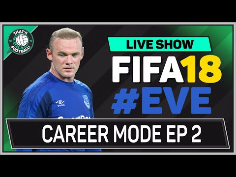 FIFA 18 Everton Career mode Ep 2