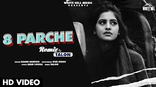 8 Parche (Remix) Baani Sandhu Video HD