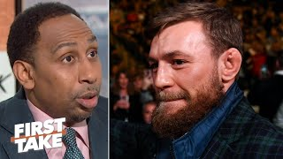 Stephen A. reacts to Conor McGregor hoping for a rematch against Floyd Mayweather | First Take