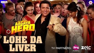 Lohe Da Liver – Mika Singh – Aa Gaya Hero