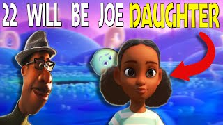 This Is Why 22 Will Become Joes' Daughter | Disney Pixar Soul Theory