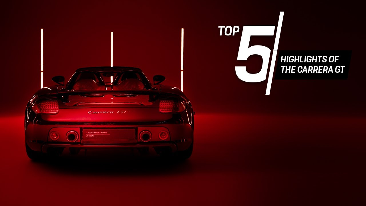 Porsche Top 5 Series: Highlights of the Carrera GT