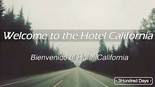 Hotel California  - Eagles // Inglés - Español