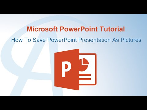 How To Save PowerPoint Presentation As Pictures