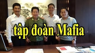 Thượng tướng CA Bùi Văn Thành - Bùi Văn Nhật Quân, Vũ Nhôm tạo thành nhóm MAFIA thâu tóm đ