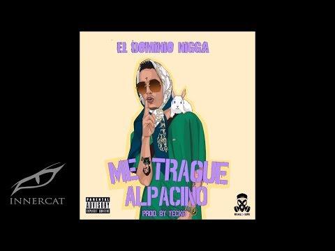 Ele A El Dominio - Me Trague Alpacino (Prod: Yecko) Rip Rip Rip