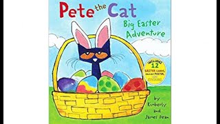 Pete the Cat Big Easter Adventure - Read Aloud Books for Toddlers, Kids and Children