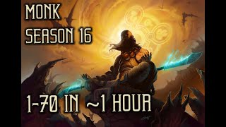 Monk 1-70 in ~1 hour Season 16 in Diablo 3 Reaper of Souls (PC)