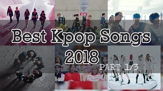 🎧 Best of Kpop 2018 Mix Part 1/3 | 2018 Kpop songs you must listen - YouTube