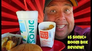 SONIC DRIVE-IN® $5 SONIC BOOM BOX REVIEW!