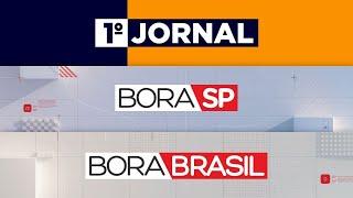 [AO VIVO] 1º JORNAL, BORA SP E BORA BRASIL - 21/09/2021