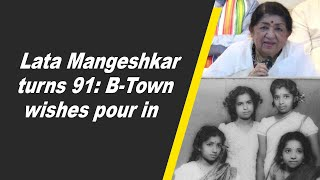 Lata Mangeshkar turns 91: B-Town wishes pour in..