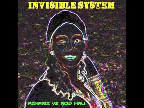 Invisible System - Azmariz