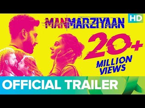 Manmarziyaan Official Trailer - Abhishek Bachchan, Taapsee Pannu, Vicky Kaushal, Anurag Kashyap