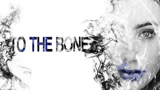"""The biggest problem with """"To The Bone"""""""