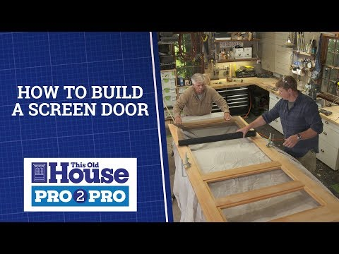 Pro2Pro Live: How to Build a Screen Door