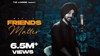 Friends Matter The Landers Davi Singh