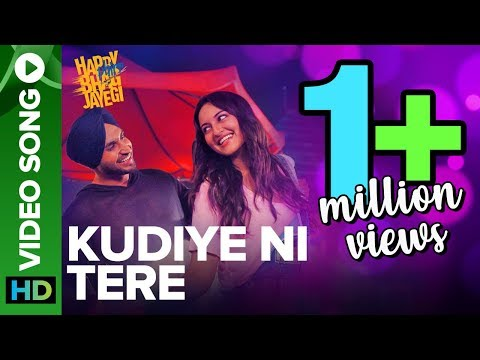 Kudiye Ni Tere - Video Song - Happy Phirr Bhag Jayegi - Sonakshi Sinha, Jimmy Shergill, Jassie Gill
