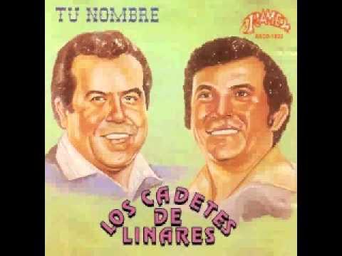 LOS CADETES DE LINARES- LLORE A MI MADRE