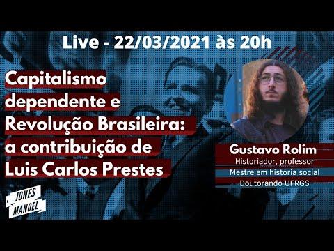 Capitalismo dependente e Revolução Brasileira a partir do pensamento do grande Luis Carlos Prestes