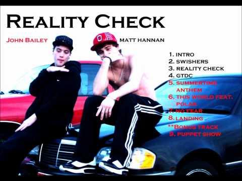 Reality Check- Matt Hannan & John Bailey