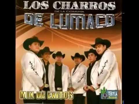 Los Charros de  Lumaco Mix de Exitos