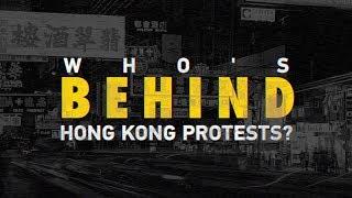 Who's behind Hong Kong protests?