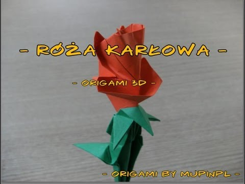 origami 3d -  RÓŻA KARŁOWA - instrukcja jak wykonać