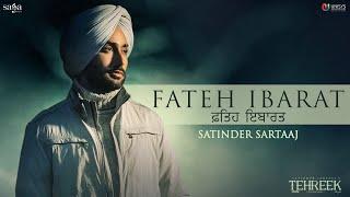 Fateh Ibarat – Satinder Sartaaj Video HD